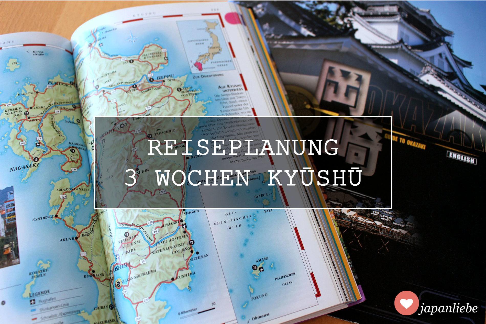 Reisplanung: 3 Wochen Kyūshū (+ ein bisschen Nagoya)