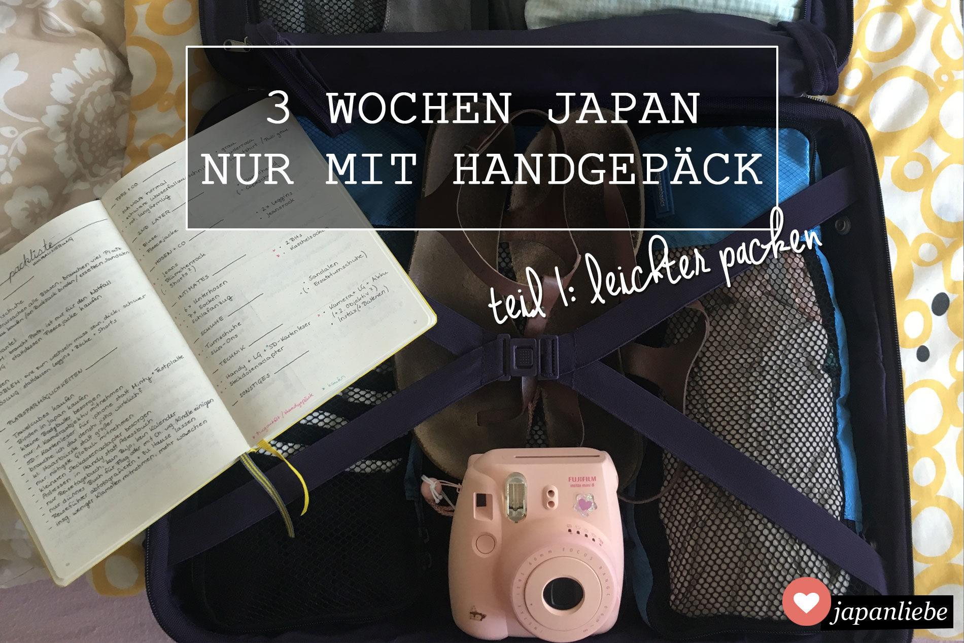 3 Wochen Japan nur mit Handgepäck: Tipps, um leichter zu packen