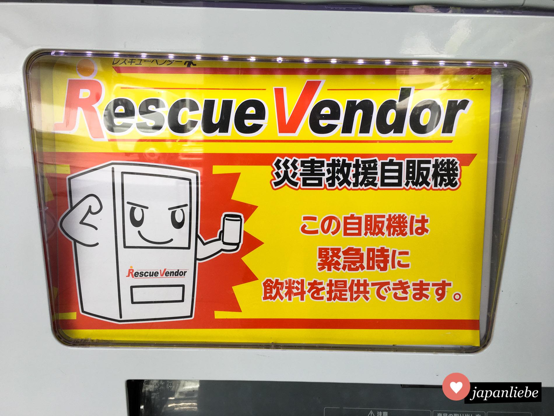 Es gibt Getränkeautomaten in Japan, die als Rescue Vendor gekennzeichnet sind. Im Notfall, zum Beispiel nach einem Erdbeeben, geben sie kostenlos Getränke aus.
