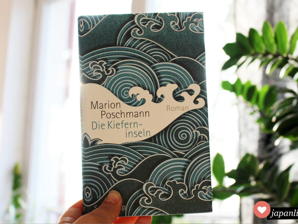 """Japan-Roman von Marion Poschmann: """"Die Kieferninseln"""""""