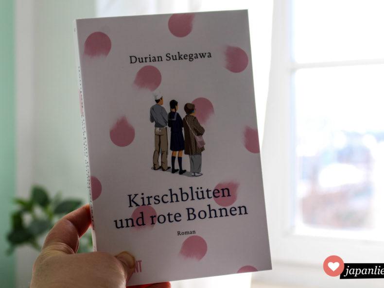 """""""Kirschblüten und rote Bohnen"""" von Surian Sukegawa ist auf Deutsch im DuMont Buchverlag erschienen."""